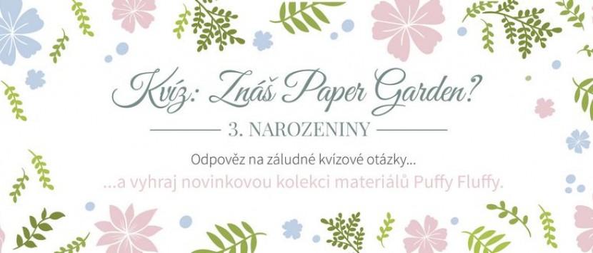 Narozeninový kvíz: Znáš Paper Garden?