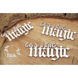 Believe in Magic - nápisy