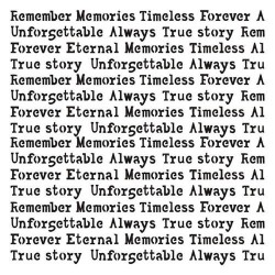 UNFORGETTABLE - Remember This Story