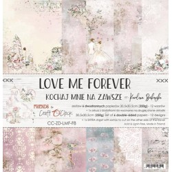 LOVE ME FOREVER - 12 x 12