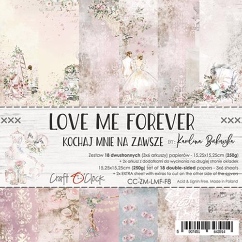 LOVE ME FOREVER - 6 x 6